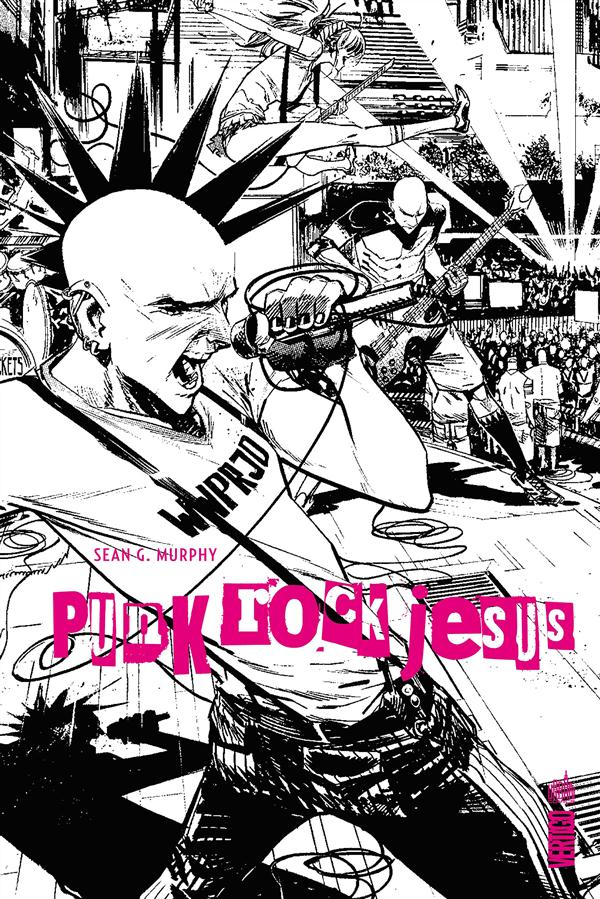 Punk rock Jesus Murphy Sean Gordon Urban comics